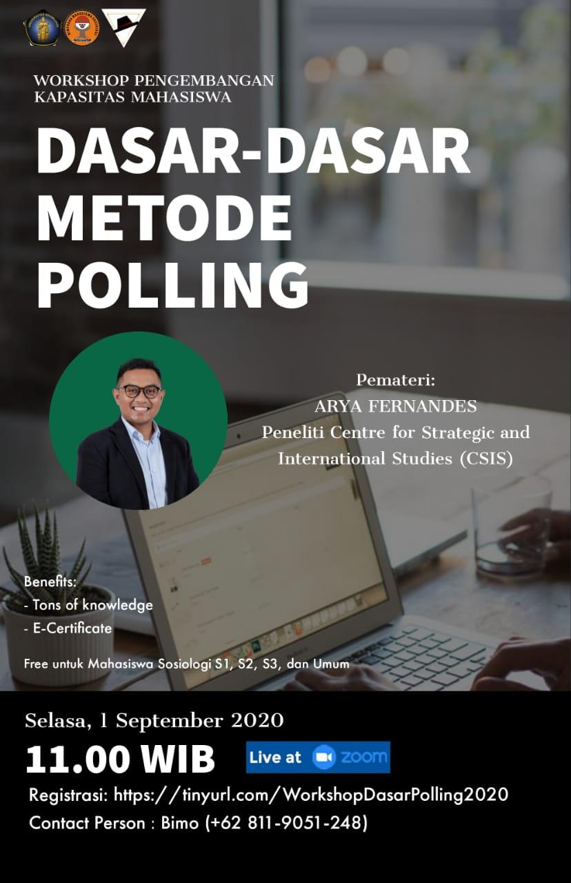 [Pengumuman] Workshop Pengembangan Kapasitas Mahasiswa: Dasar-Dasar Metode Polling